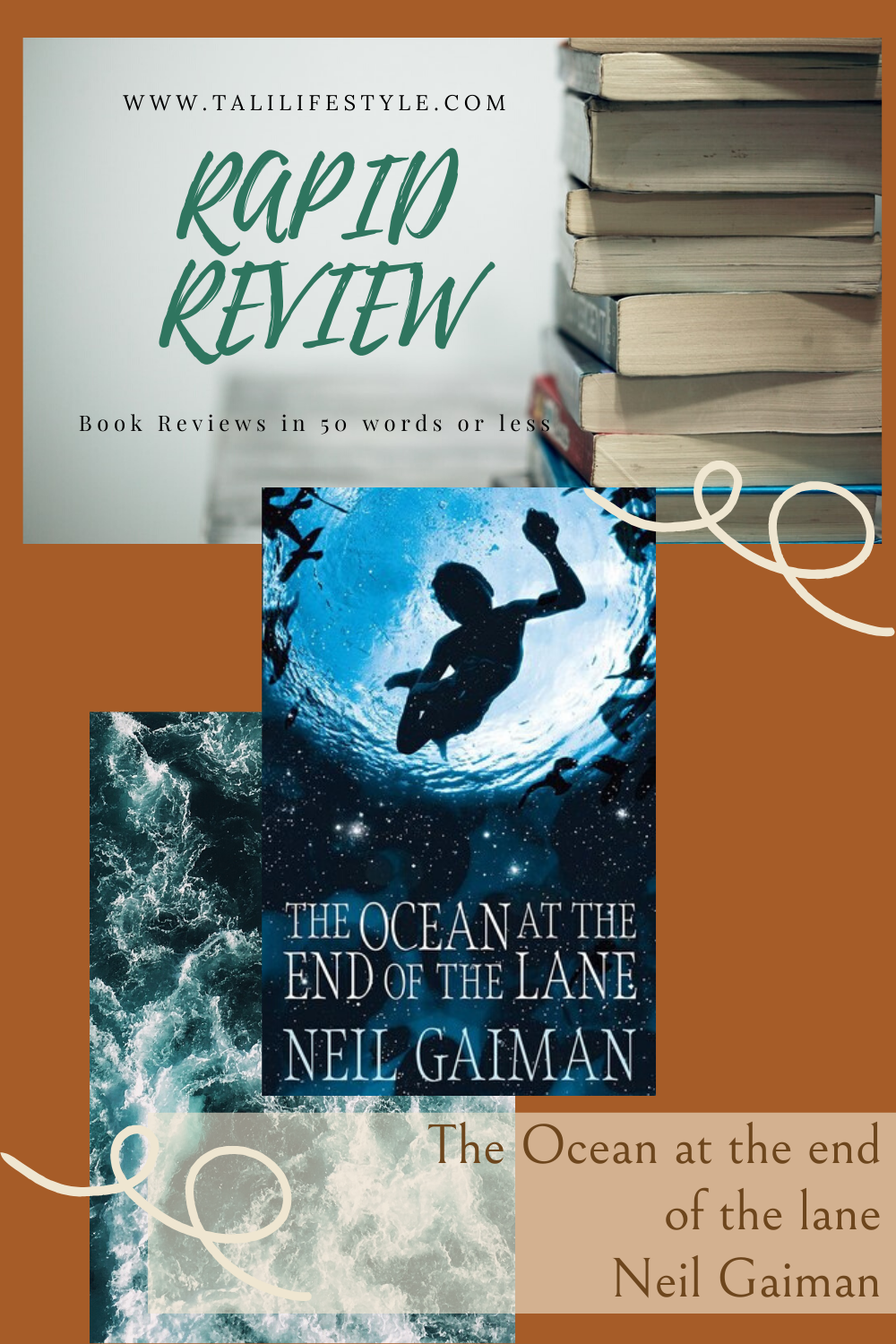 https://talilifestyle.com/2020/03/22/rapid-review-|-the-ocean-at-the-end-of-the-lane-by-neil-gaiman/