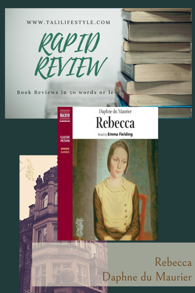 https://talilifestyle.com/2020/06/12/rapid-review--rebecca-by-daphne-du-maurier/